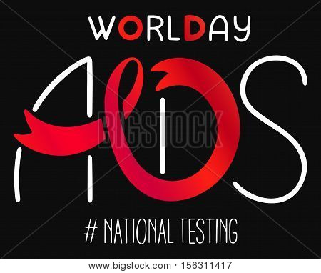 World AIDS day 1 December poster. Awareness red ribbon. Isolated vector banner. HIV test symbol.'National Testing'