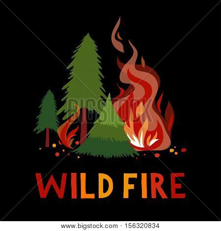 Wild fire in a forest. Vector illustration.