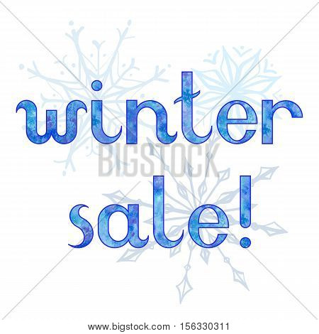 Vector hand drawn watercolor frozen ice inscription Winter Sale with snowflakes on the white square background