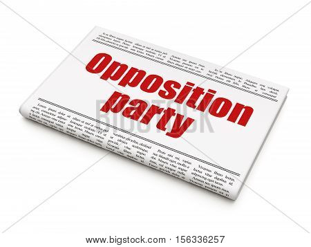 Politics concept: newspaper headline Opposition Party on White background, 3D rendering
