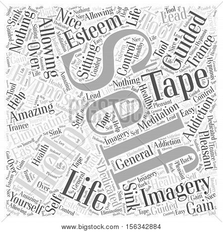 Self Improvement Tape word cloud concept Text Background