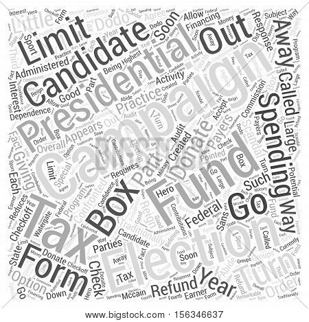 Should We Do Away With the Presidential Election Campaign Fund word cloud concept