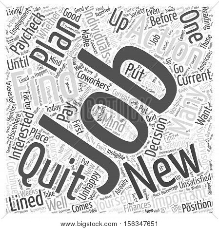 Should You Quit Your Job Before Finding a New One word cloud concept