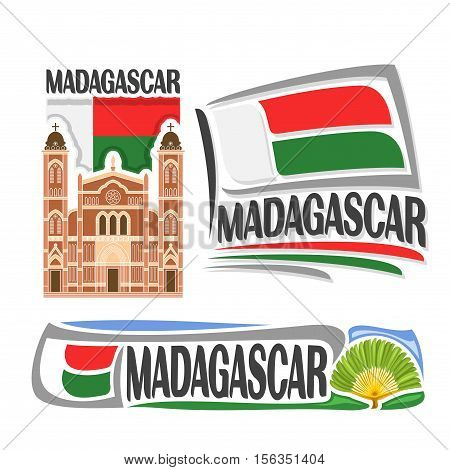 Vector logo Madagascar, 3 isolated images: catholic cathedral in Betafo on background national state flag, symbol republic of madagascar architecture, madagascan ensign flags, travellers palm tree.