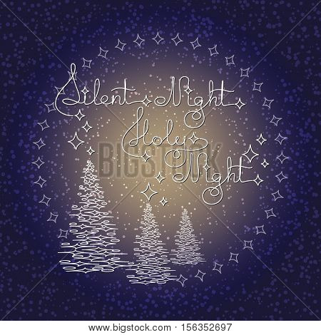 Handwritten text Silent Night Holy Night and Christmas trees on blue background. Typographic element with snow and stars. Vector illustration for seasonal christmas design.