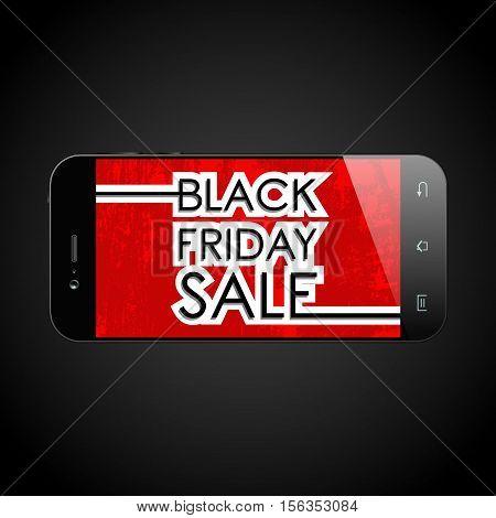 Black friday sale text on smartphone. Design for sale, discount, cover, banner, brochure or flyer. Vector illustration.