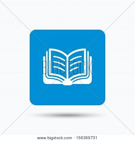 Book icon. Study literature sign. Education textbook symbol. Blue square button with flat web icon. Vector