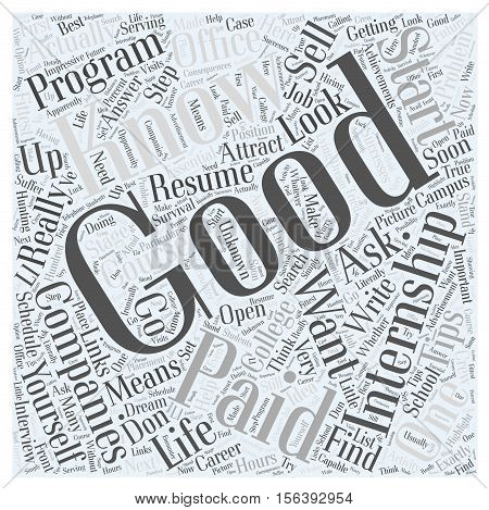 Tips On How To Get Paid Internships word cloud concept