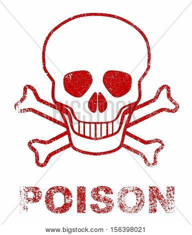 Skull and crossbones poison sign as a red ink stamp