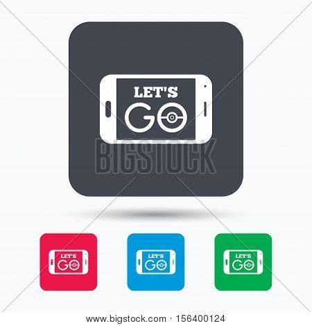 Smartphone game icon. Let's Go symbol. Pokemon game concept. Colored square buttons with flat web icon. Vector