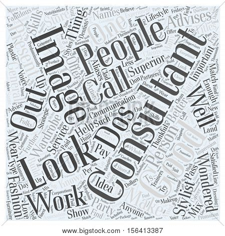 what calls for an image consultant word cloud concept text background
