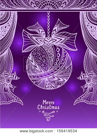Christmas Ball with bow  and curtains  in Zen-tangle or Zen-doodle style in violet lilac or creative Christmas or New Year Post Card or for decoration  package or for congratulation winter holiday