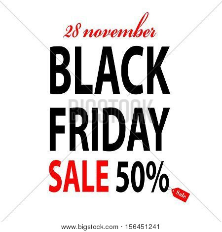 Black Friday vector banner on white. Sale 50 percent. Stock illustration. EPS10