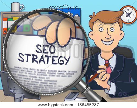 SEO Strategy. Text on Paper in Businessman's Hand through Magnifying Glass. Multicolor Doodle Style Illustration.
