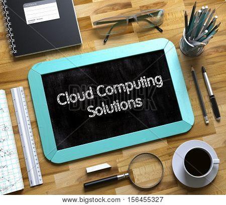 Cloud Computing Solutions Concept on Small Chalkboard. Small Chalkboard with Cloud Computing Solutions. 3d Rendering.