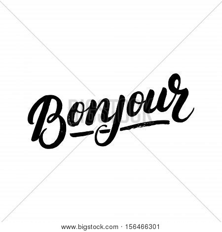 Bonjour hand written lettering. Modern brush calligraphy for greeting card, print. Isolated on white background. Vector illustration.