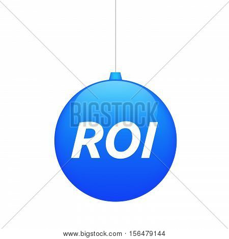 Isolated Christmas Ball With    The Return Of Investment Acronym Roi