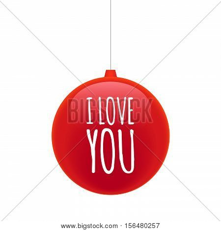 Isolated Christmas Ball With    The Text I Love You