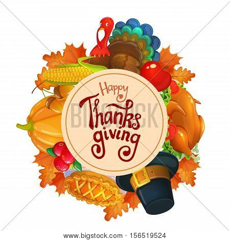 Circle shape template with Thanksgiving icons. Colorful illustration of Thanksgiving day greeting card. Traditional Thanksgiving food leaves and turkey. Thanksgiving Day background for decoration. Vector.