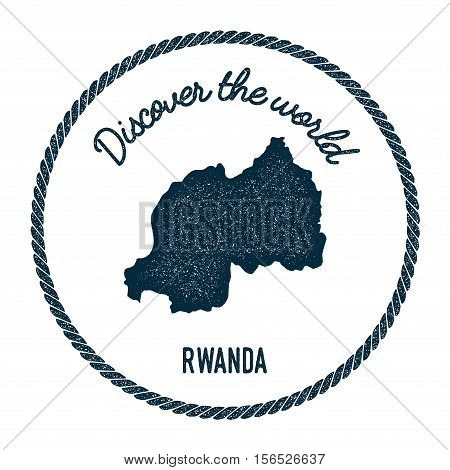 Vintage Discover The World Rubber Stamp With Rwanda Map. Hipster Style Nautical Postage Stamp, With