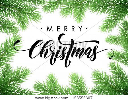 Merry Christmas greeting card, poster template of pine and fir christmas tree branches border frame template. Best wishes congratulation white background with text calligraphy lettering