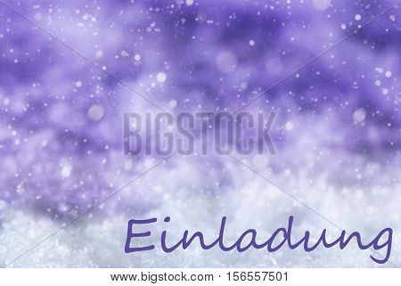 German Text Einladung Means Invitation. Purple Christmas Background Or Texture With Snow And Snowflakes. Copy Space For Your Text Here