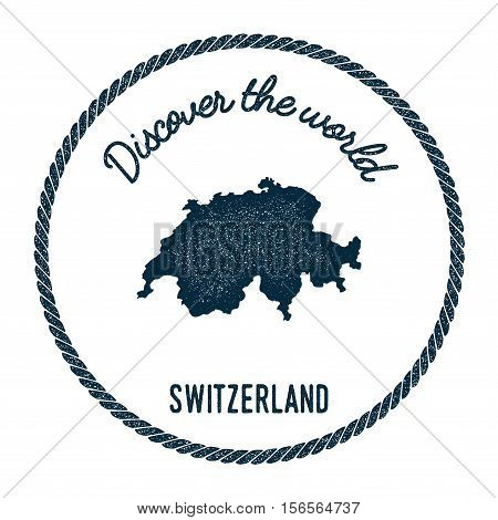 Vintage Discover The World Rubber Stamp With Switzerland Map. Hipster Style Nautical Postage Stamp,