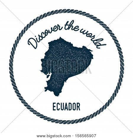 Vintage Discover The World Rubber Stamp With Ecuador Map. Hipster Style Nautical Postage Stamp, With