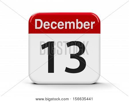 Calendar web button - The Thirteenth of December three-dimensional rendering 3D illustration
