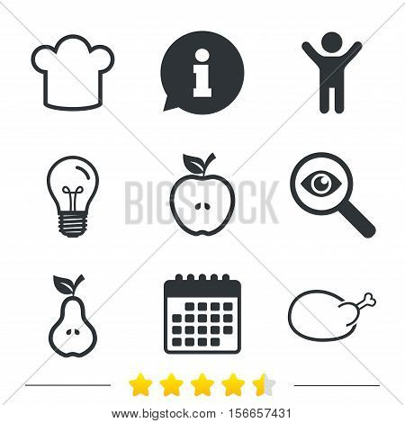 Food icons. Apple and Pear fruits with leaf symbol. Chicken hen bird meat sign. Chef hat icons. Information, light bulb and calendar icons. Investigate magnifier. Vector