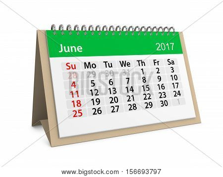 Monthly table calendar for June 2017. 3d illustration