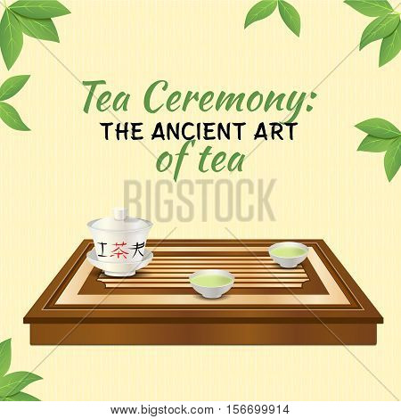 Tea ceremony. Wooden tea tray, gaiwan and two chinese porcelain cups with green tea. Tea ceremony: the ancient art of tea. Yellow background with tea leaves. Vector EPS10 realistic illustration.
