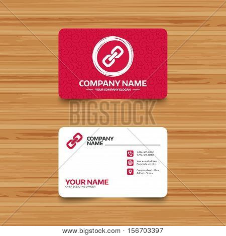 Business card template with texture. Link sign icon. Hyperlink chain symbol. Phone, web and location icons. Visiting card  Vector