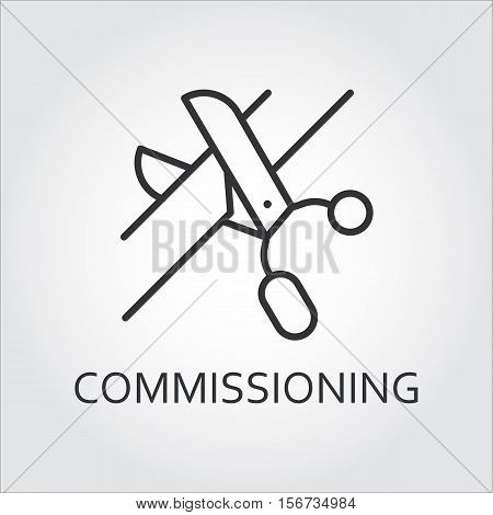 Simple black icon of scissors cutting the tape. Commissioning concept. Logo drawn in outline style. Simple black linear label. Image for your design needs. Vector contour graphics