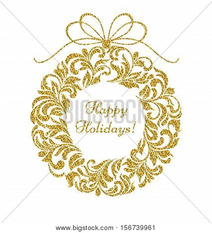 Floral wreath with golden glitter isolated on a white background. In the center of the inscription Happy Holidays!