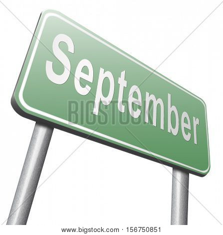 september road sign for end of summer and begin fall or autumn month event agenda 3D illustration, isolated, on white