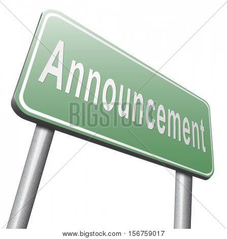 Announcement of important message, road sign billboard. 3D illustration