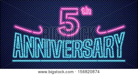 5 years anniversary vector illustration banner flyer logo icon symbol advertisement. Graphic design element with vintage style neon font for 5th anniversary birthday card
