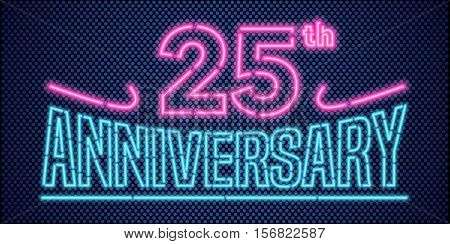 25 years anniversary vector illustration banner flyer logo icon symbol advertisement. Graphic design element with vintage style neon font for 25th anniversary birthday card
