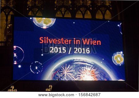 VIENNA, AUSTRIA - JANUARY 1 2016: Board for the New Year eve in Vienna 2015-2016 in front of the Towh Hall