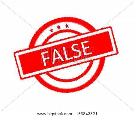 Illustration of false word on red rubber stamp