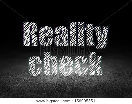 Business concept: Glowing text Reality Check in grunge dark room with Dirty Floor, black background