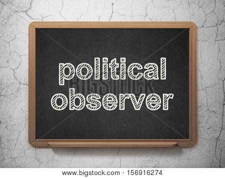 Politics concept: text Political Observer on Black chalkboard on grunge wall background, 3D rendering