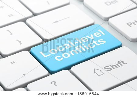 Politics concept: computer keyboard with word Local-level Conflicts, selected focus on enter button background, 3D rendering