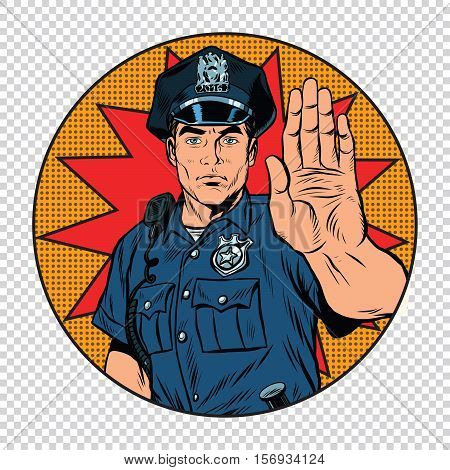 Retro police officer stop gesture, pop art retro vector illustration. Law and order. In circle background