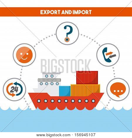 cargo ship with logistic service icons around. export and import colorful design. vector illustration