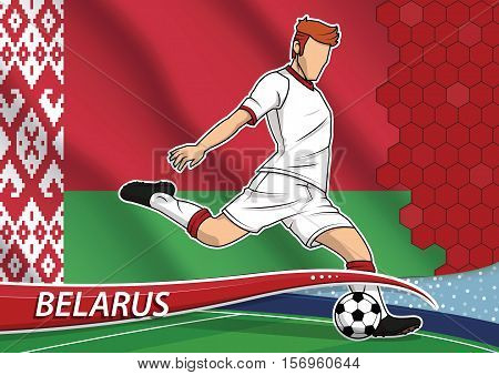Vector illustration of football player shooting on goal. Soccer team player in uniform with state national flag of Belarus.
