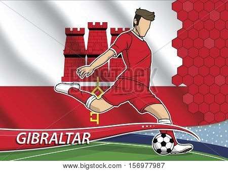 Vector illustration of football player shooting on goal. Soccer team player in uniform with state national flag of Gibraltar.