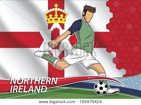 Vector illustration of football player shooting on goal. Soccer team player in uniform with state national flag of Northern Ireland.