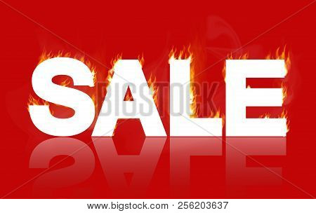Sale - A White Inscription On Fire, On A Red Background.realistic Vector Illustration, Hot Sale On F